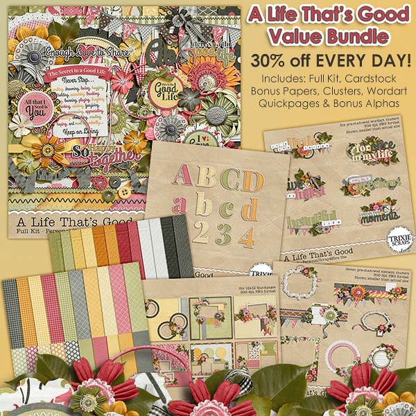 A Life That's Good Digital Scrapbooking Value Bundle