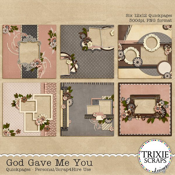 God Gave Me You Digital Scrapbooking Quickpages