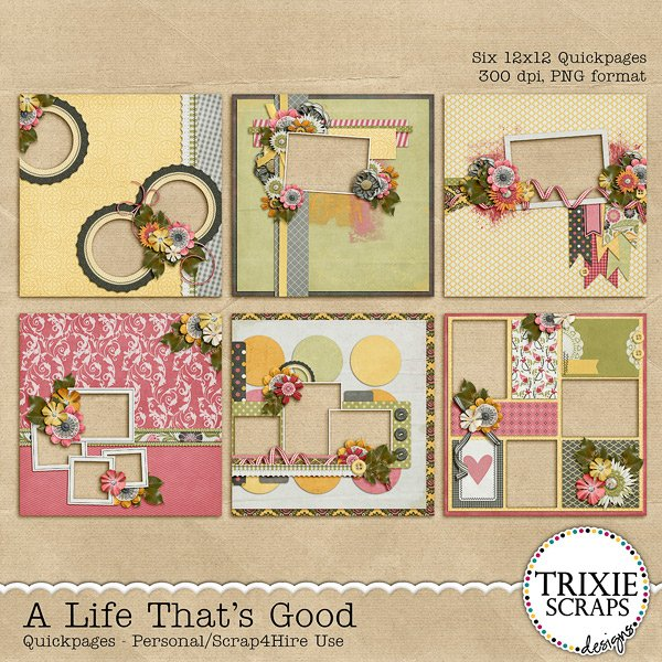 A Life That's Good Digital Scrapbooking Quickpages