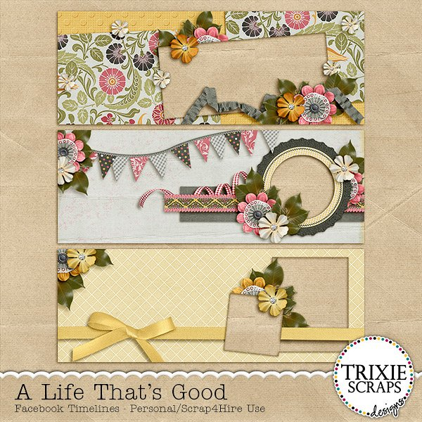 A Life That's Good Digital Scrapbooking Facebook Timelines