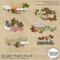 A Life That's Good Digital Scrapbooking Wordart