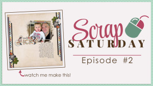 NEW! YouTube Video Series – Scrap Saturday