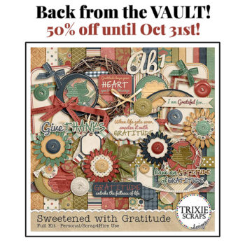 Sweetened with Gratitude – Back from the Vault