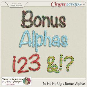 So Ho Ho Ugly Bonus Alphas
