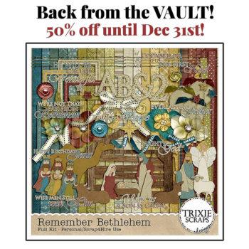 Remember Bethlehem – Back from the Vault
