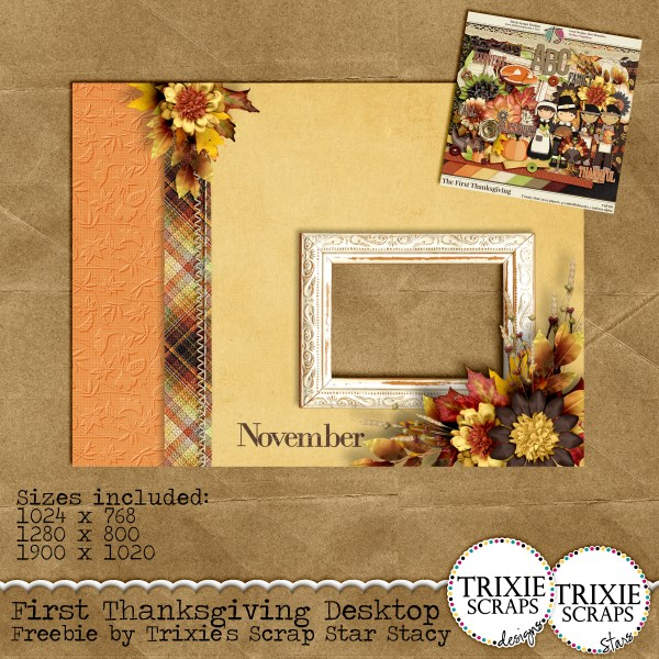 Desktop Freebie created with Trixie's First Thanksgiving collection