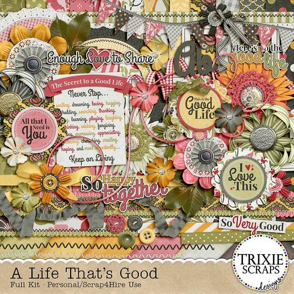 A Life That's Good Digital Scrapbook kit by Trixie Scraps