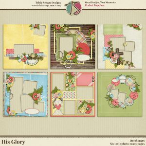 His Glory Digital Scrapbooking Quickpages