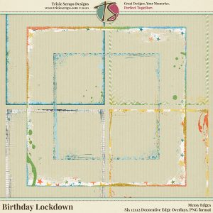 Birthday Lockdown Digital Scrapbooking Messy Edges