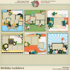 Birthday Lockdown Digital Scrapbooking Quickpages