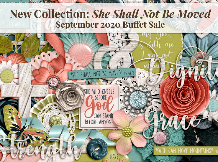 New She Shall Not Be Moved Collection